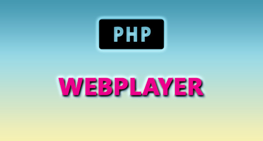 PHP (WEBPLAYER)