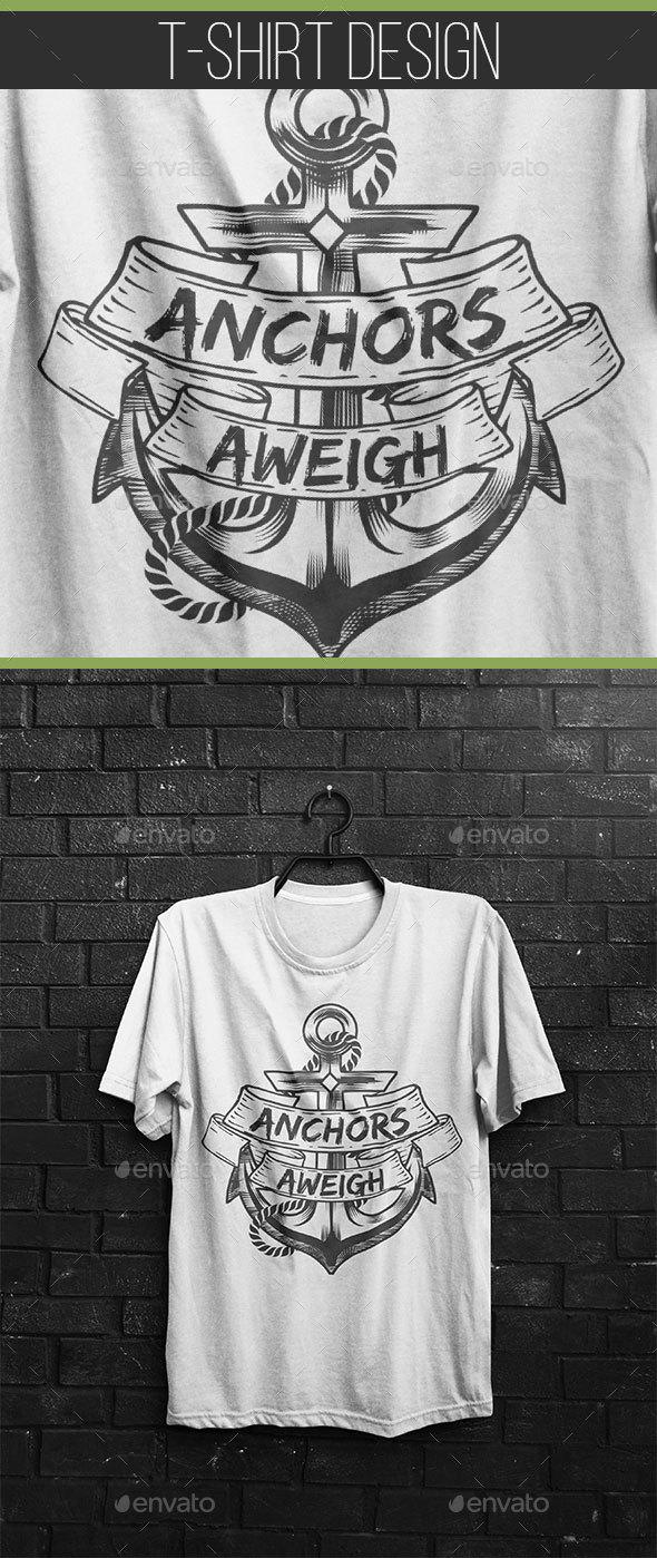 Anchors Aweigh - T-Shirt Design - Grunge Designs