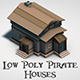 Low Poly Pirate Houses - 3DOcean Item for Sale