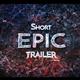 Epic Energy Short Trailer