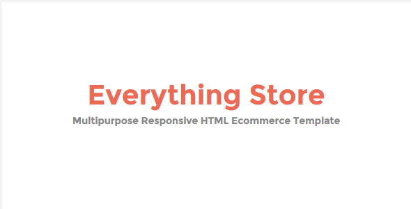 Everything Store - Multipurpose Responsive HTML Ecommerce Template - Retail Site Templates