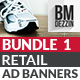 Retail Banner Ads - Bundle 1 - GraphicRiver Item for Sale