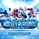 Hockey Playoffs Flyer Template - GraphicRiver Item for Sale