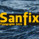Sanfix - Typographic Intro - VideoHive Item for Sale
