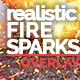 Realistic Fire sparks and embers essentials Overlays PRO Package in 4K - VideoHive Item for Sale