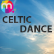 Celtic Dance - AudioJungle Item for Sale