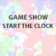 Game Show Start the Clock