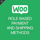 WooCommerce Role Based Payment / Shipping Methods - CodeCanyon Item for Sale