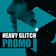 Heavy Glitch Promo - VideoHive Item for Sale
