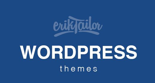 WordPress Themes by ErikTailor