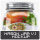 Mason Jar Mock-Up V.1 - GraphicRiver Item for Sale