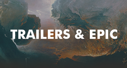 Trailers & Epic
