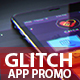 Glitch App Promo - VideoHive Item for Sale
