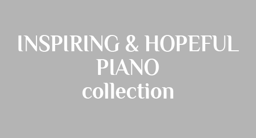 Inspiring & Hopeful Piano
