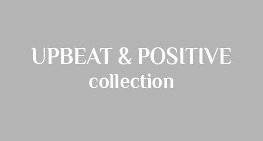 Upbeat & Positive