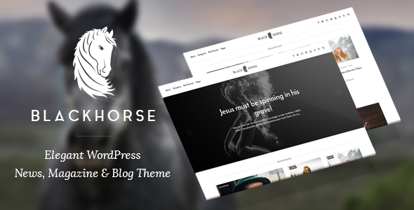 BlackHorse – Elegant WordPress News, Magazine & Blog Theme