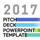 2017 PITCH DECK Powerpoint Presentation Template
