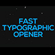 Fast Typographic Opener - VideoHive Item for Sale