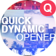 Quick Dynamic Opener - VideoHive Item for Sale