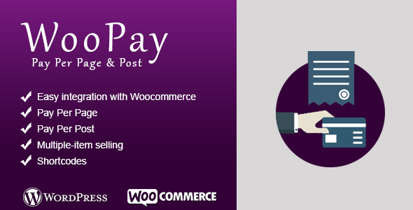WooPay Pay Per page/Post - WooCommerce Wordpress Plugin - CodeCanyon Item for Sale