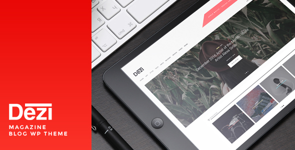 Dezi – Blog & Magazine WordPress Theme