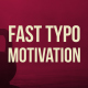 Fast Typo Motivation - VideoHive Item for Sale