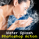 Water Splash Photoshop Action - GraphicRiver Item for Sale