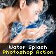 Water Splash Photoshop Action - GraphicRiver Item for Sale