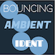 Bouncing Ambient Ident