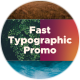 Fast Typographic Promo - VideoHive Item for Sale