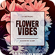 Flower Vibes Flyer - GraphicRiver Item for Sale