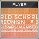 Flyer - Poster: Old School Reunion v2 - GraphicRiver Item for Sale