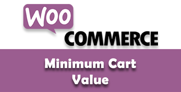 WooCommerce Minimum Cart Value - CodeCanyon Item for Sale