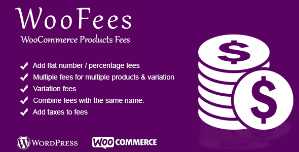 WooFees - WooCommerce Products Fees - CodeCanyon Item for Sale