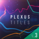 Plexus Titles 3 (Colorful Outburst) - VideoHive Item for Sale
