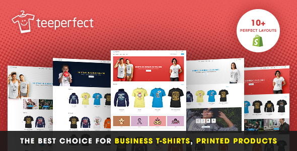TeePerfect – The best choice for business T-shirts, Printed Products, Drop Shipping…Shopify Theme