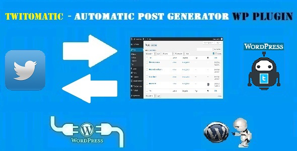 Twitomatic Automatic Post Generator and Twitter Auto Poster Plugin for WordPress - CodeCanyon Item for Sale