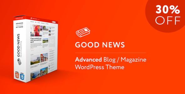 Good News - Multi-Niche Blog / Magazine / Newspaper WordPress Theme - News / Editorial Blog / Magazine