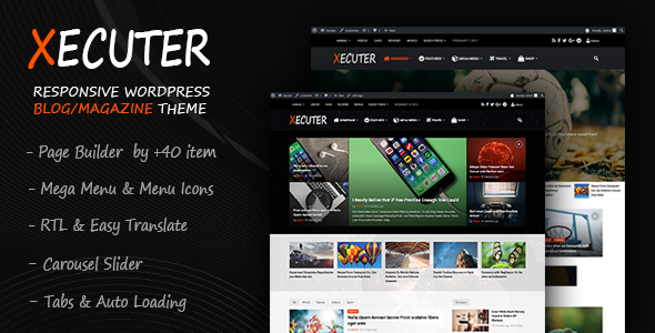 Xecuter – Responsive WordPress Blog Magazine Theme