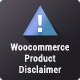 WooCommerce Product Disclaimer PRO