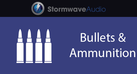 Bullets & Ammunition