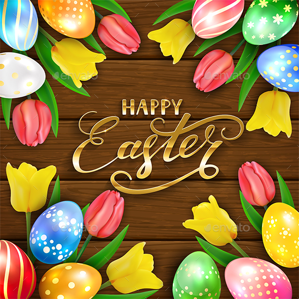 Happy Easter on Brown Wooden Background with Eggs and Tulips - Miscellaneous Seasons/Holidays