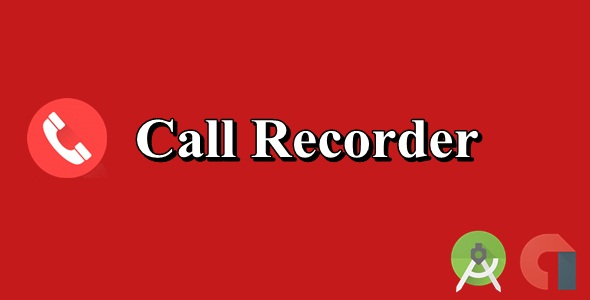 Call Recorder - CodeCanyon Item for Sale