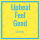 Upbeat Feel Good