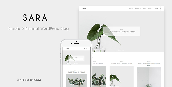 Sara – Simple & Minimal WordPress Blog