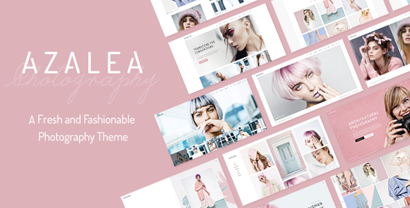 Azalea – A Fresh and Fashionable Photography Theme