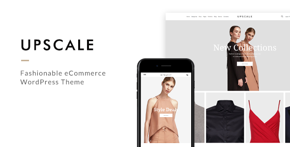 Upscale – Fashionable eCommerce WordPress Theme