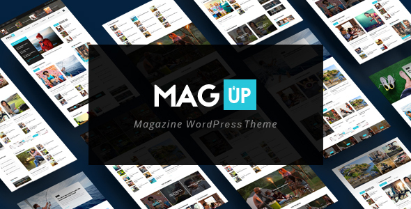MagUp – Build Your Article Writers Community with Modern Styled Magazine WordPress Theme