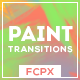 Paint Transitions Pack for FCPX - VideoHive Item for Sale