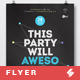 Awesome Party Night - Creative Poster / Flyer Template A3